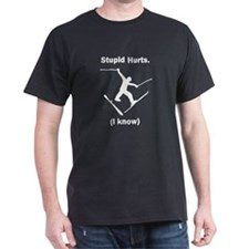 Skiing Stupid Hurts Black T-Shirt