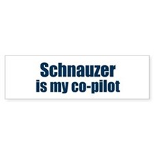 Schnauzer is my co-pilot Bumper Car Sticker