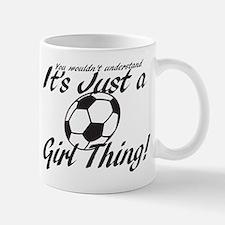 Soccer - It's a Girl Thing! Mug