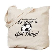 Soccer - It's a Girl Thing! Tote Bag