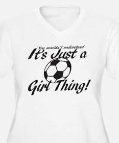 Soccer - It's a Girl Thing! T-Shirt