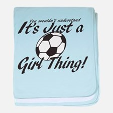 Soccer - It's a Girl Thing! baby blanket
