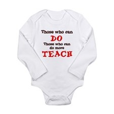 Those Who Can Do More TEACH Long Sleeve Infant Bod
