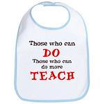 Those Who Can Do More TEACH Bib