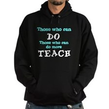 Those Who Can Do More TEACH Hoodie