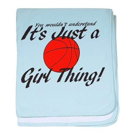 Basketball - It's a Girl Thing! baby blanket