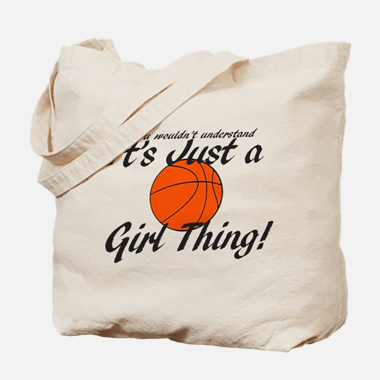 Basketball - It's a Girl Thing! Tote Bag