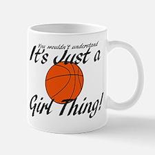 Basketball - It's a Girl Thing! Mug