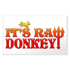 It's RAW Donkey! Decal
