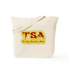 TSA Truly Sucks Ass Tote Bag