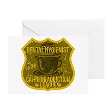 Dental Hygienist Caffeine Addiction Greeting Cards