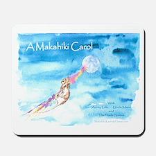 A Makahiki Carol Mousepad