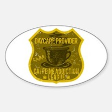 Daycare Caffeine Addiction Decal