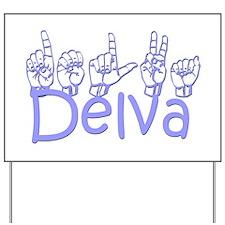 Delva Yard Sign