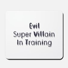 Super Villain Mousepad