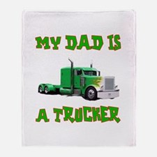 My Dad Is A Trucker Throw Blanket