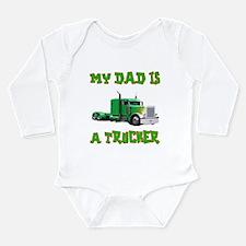 My Dad Is A Trucker Long Sleeve Infant Bodysuit