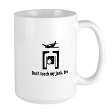 Don't Touch My Junk (by Deleriyes) Mug
