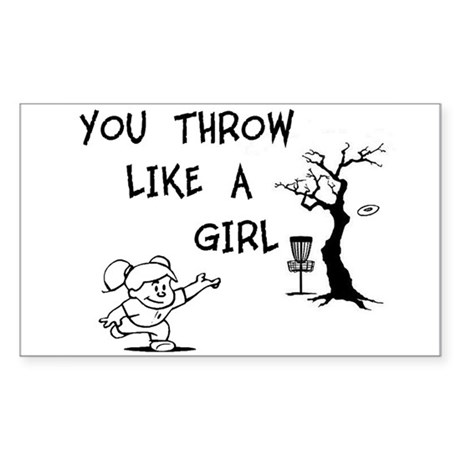 You throw like a girl. Sticker (Rectangle)
