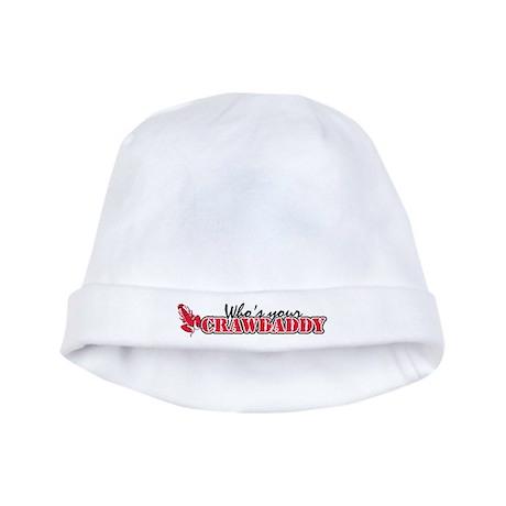 Who's ur Crawdaddy baby hat