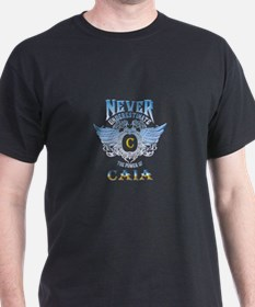 Never underestimate the power of caia T-Shirt