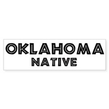 Oklahoma Native Bumper Bumper Sticker