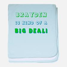 Brayden is Kind of a Big Deal baby blanket