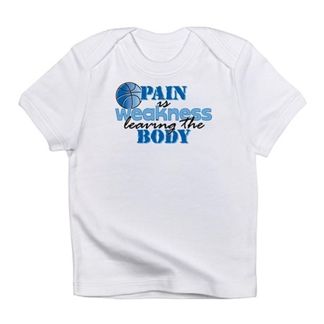 Pain is weakness bball Infant T-Shirt