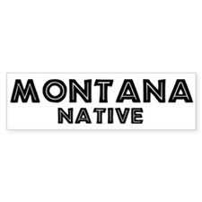 Montana Native Bumper Bumper Sticker