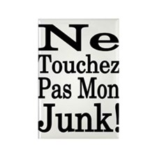 Don't Touch My Junk! Rectangle Magnet
