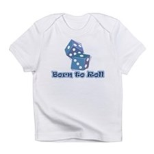 Born to roll Infant T-Shirt