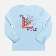 The L Word Long Sleeve Infant T-Shirt