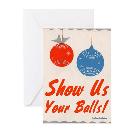 Show Us Your Balls! Greeting Cards (Pk of 10)