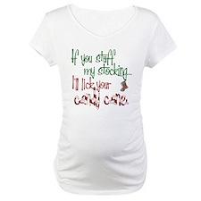 If you stuff my stocking... Shirt