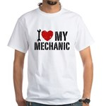 I Love My Mechanic White T-Shirt