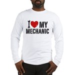 I Love My Mechanic Long Sleeve T-Shirt