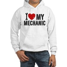 I Love My Mechanic Hoodie