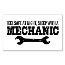 Feel Safe With A Mechanic Decal