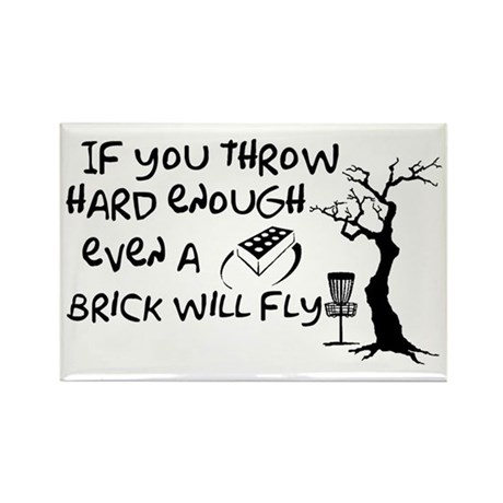 Even a brick will fly Rectangle Magnet (10 pack)