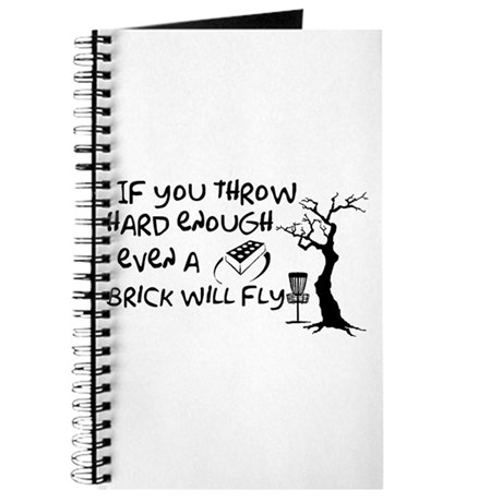 Even a brick will fly Journal