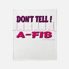 Don't Tell--A-Fib Throw Blanket