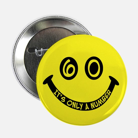 60th birthday smiley face Button