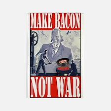 Make Bacon Not War Rectangle Magnet