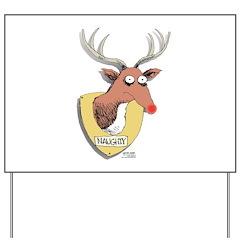 Naughty Reindeer Design Yard Sign