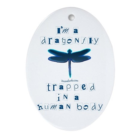 I'm a Dragonfly Oval Ornament