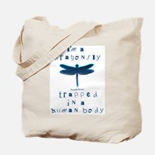 I'm a Dragonfly Tote Bag