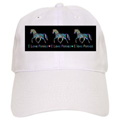 I love ponies Baseball Cap