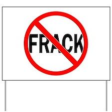 Cute No fracking Yard Sign