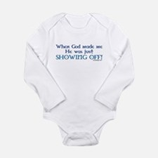 When God Made Me.. Long Sleeve Infant Bodysuit