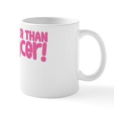 STRONGER THAN CANCER (Breast) Mug